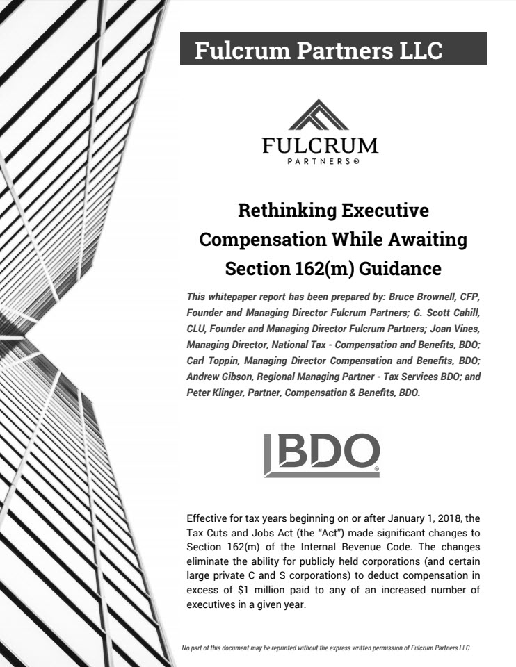 Rethinking Executive Compensation While Awaiting Section 162(m) Guidance
