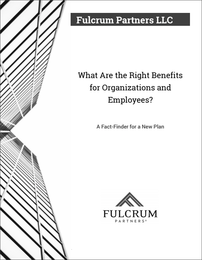 What Are the Right Benefits for Organizations and Employees? A Fact-Finder for a New Plan