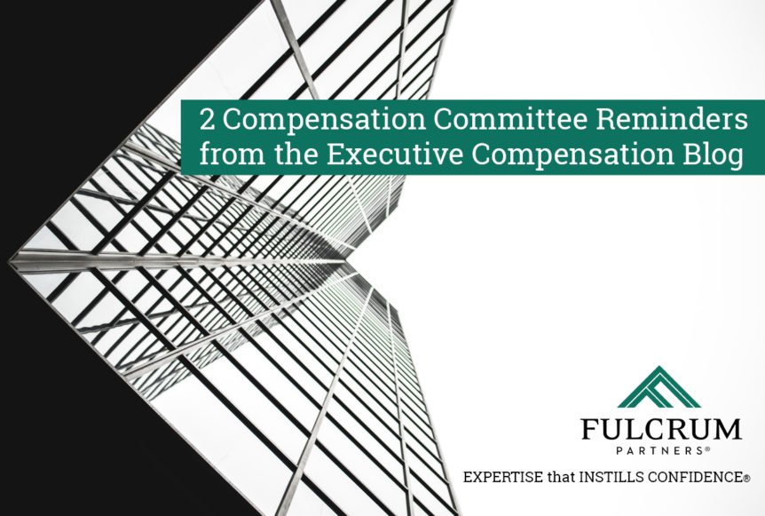 2 compensation committee reminders