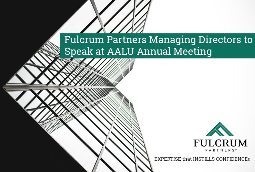 Fulcrum Partners Managing Directors to Speak at AALU Annual Meeting