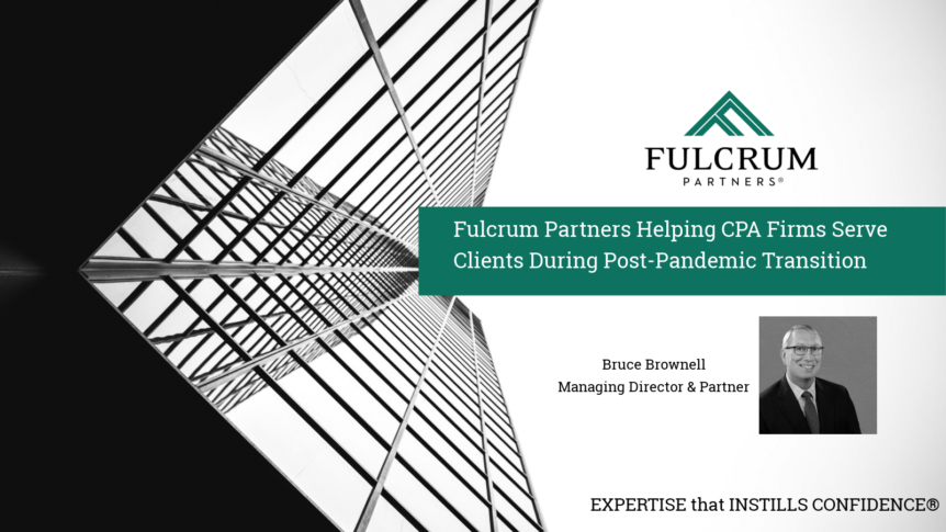 Managing Director & Partner, Bruce Brownell, will represent Fulcrum Partners at the upcoming BDO Alliance Southeast Regional Meeting. Scheduled for June 25, 2020.