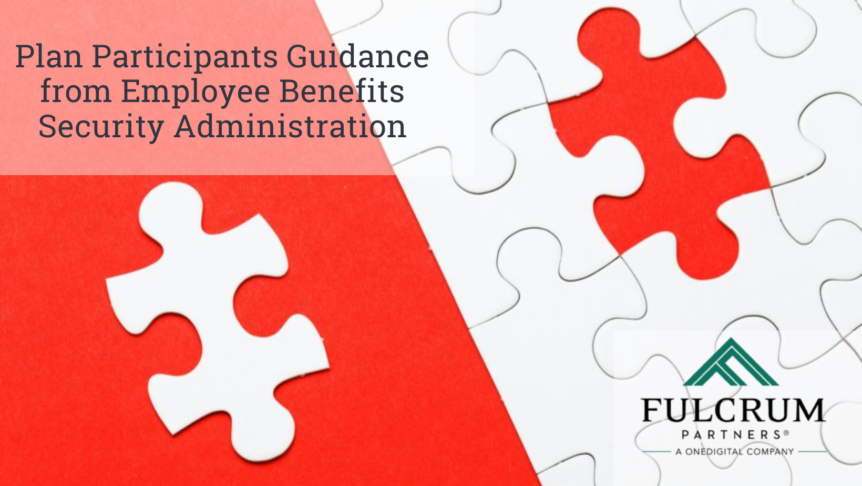 Plan Participants Guidance from Employee Benefits Security Administration